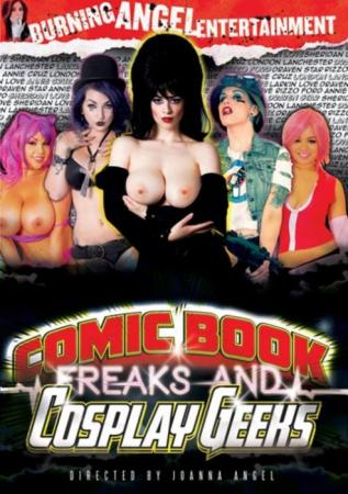 Comic Book Freaks, Cosplay Geeks, Porn Movie, Burning Angel Entertainment Videos, Joanna Angel, Draven Star, London Lanchester, Annie Cruz, Larkin Love, Sheridan Love, Rizzo Ford, Adult DVD, All Sex, Cosplay