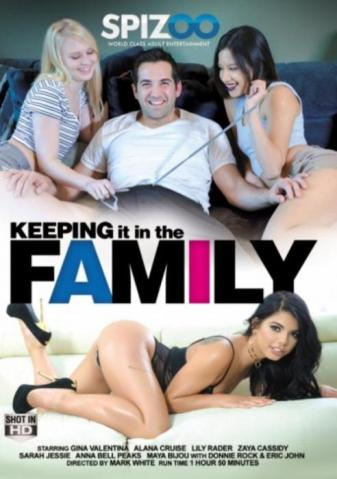 Keeping It In The Family, Porn Movie, Spizoo, Mark White, Anna Bell Peaks, Gina Valentina, Lily Rader, Maya Bijou, Sarah Jessie, Zaya Cassidy, Savannah Fyre, Eric John, Donnie Rock, 18+ Teens, All Sex Styles, Family Roleplay Porn, Mature Videos, MILF Girls, Older Men's Porn