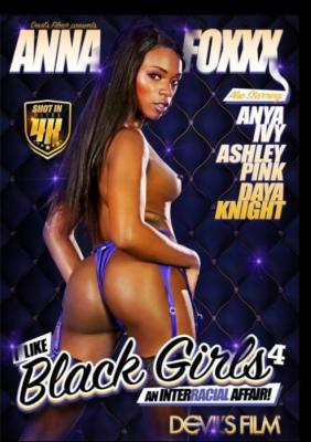 Interracial Affair, Devil's Film, I Like Black Girls, Ana Foxxx, Anya Ivy, Daya Knight, Ocean Pearl, Adult DVD, All Sex, Big Butt, Interracial