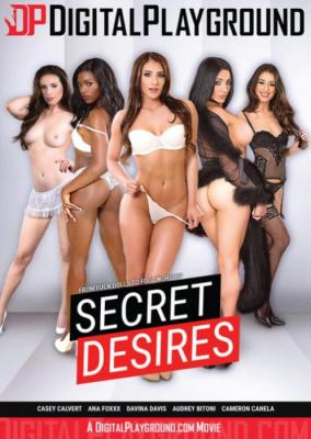 Secret Desires, 2017 Porn Movie, Digital Playground, Ana Foxx, Audrey Bitoni, Casey Calvert, Davina Davis, Cameron Canela, Adult DVD, Blowjob, Face Fuck, Hair Pulling, Spanking, Doggystyle, Reverse Cowgirl, Feet, Handjob, Indoors, Blockbuster, Deep Throat, Gagging, Pussy Licking, Cowgirl, Missionary, Side Fuck, Fetish, Footjob, Rough Sex, Sex