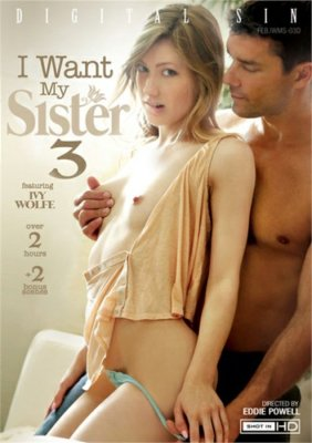 Streaming Download I Want My Sister 3 Porn video on demand from Digital Sin