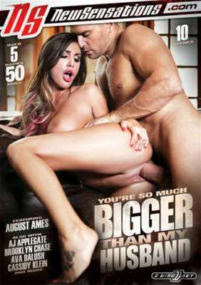 FreeStreaming You're So Much Bigger Than My Husband Porn DVD on demand from New Sensations