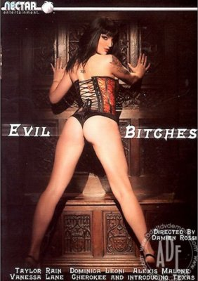 Watch Evil Bitches Produced by Nectar Entertainment Starring Cherokee, Taylor Rain, Vanessa ... SugarInstant has the top XXX adult porn on demand.