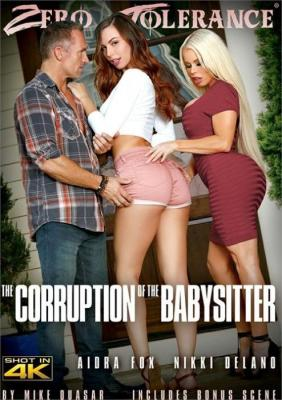 Online Free XXX The Corruption Of The Babysitter Porn DVD on demand from Zero Tolerance Ent.