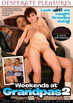 Watch & Download Weekends At Grandpas Porn DVD from Desperate Pleasures