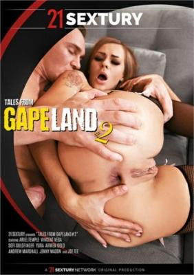 Free Watch and Download Tales From GapeLand 2 XXX Video Instantly from 21 Sextury