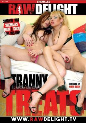 Free Watch and Download Tranny Treats XXX Video Instantly from Raw Delight