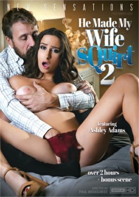 Online Porn Free Streaming He Made My Wife Squirt 2 Porn DVD on demand from New Sensations