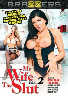 Watch and Download My Wife The Slut Vol. 2 XXX Video Instantly from Brazzers