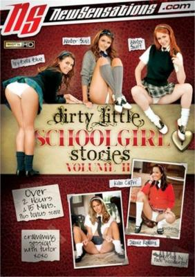 Free Watch and Download Dirty Little Schoolgirl Stories 2 XXX Video Instantly by New Sensations