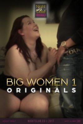 Big Women 1: Nightclub Original Series