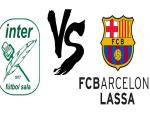 Movistar Inter vs FCB Lassa