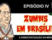 Zumbis em brasília ep 4