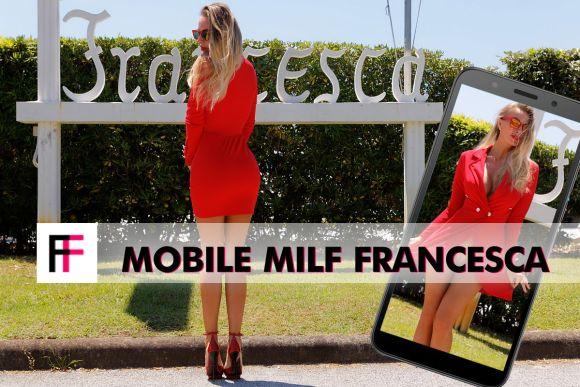 Mobile MILF Francesca