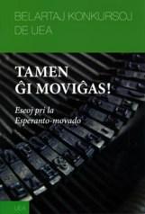 Tamen ĝi moviĝas