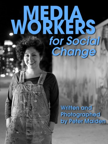 'Media Workers for Social Change' by Peter Maiden cover