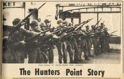 National Guard with 'fixed bayonets for Bayview Hunters Point occupation' by The Hunters Point Bayview Spokesman 100866, web