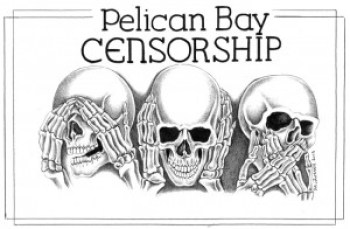 With its new proposed regulations, CDCr is tightening the censorship noose, not only at Pelican Bay but throughout its massive system. The new regs appear to be aimed at banning the Bay View, which CDCr blames for instigating the hunger strikes. – Art: Michael D. Russell, C-90473, PBSP D7-217, P.O. Box 7500, Crescent City CA 95532