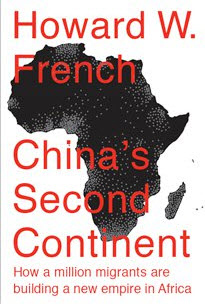 'China's Second Continent' by Howard W. French cover