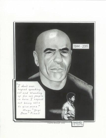 """Hugo 'Yogi Bear' Pinell"" – Art: Kevin ""Rashid"" Johnson, 1859887, Clements Unit, 9601 Spur 591, Amarillo TX 79107"