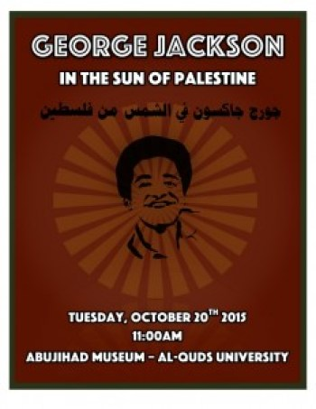 GÇÿGeorge Jackson in the Sun of PalestineGÇÖ exhibit poster