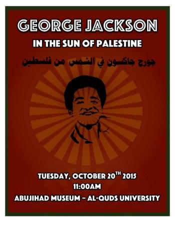 GÇÿGeorge Jackson in the Sun of PalestineGÇÖ exhibit poster