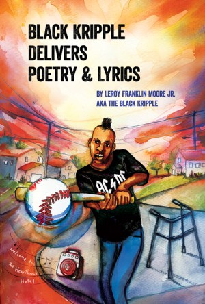 'Black Kripple Delivers Poetry & Lyrics' cover