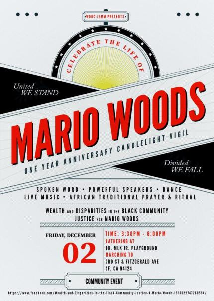 """""""Please plan to join us, and please plan to wear Mario's favorite colors – red, black and white – in his honor. See our Facebook page for the event invitation. Encourage others to gather in support of Mario's mom, Gwen, as we honor his life and demand JUSTICE."""" – Wealth and Disparities in the Black Community – Justice 4 Mario Woods"""