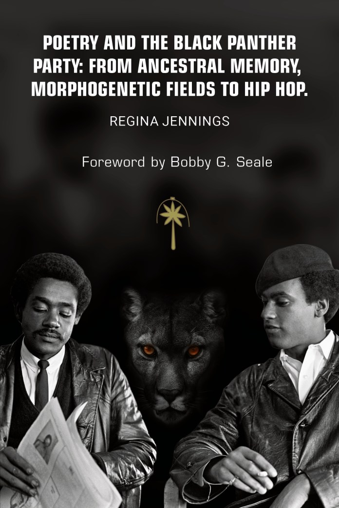Black Panther veteran Dr. Regina Jennings publishes 'Poetry and the Black Panther Party' with forward by Bobby Seale