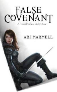 False Covenant: A Widdershins Adventure by Ari Marmell (book review)