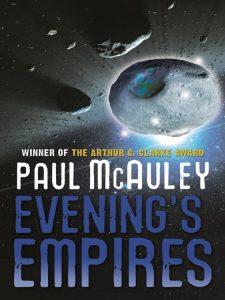 Evening's Empires by Paul McAuley makes BSFA shortlist.