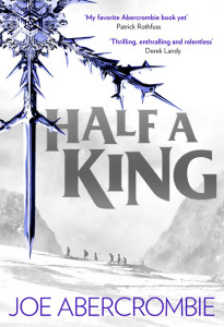 Half a King (Shattered Sea, #1) by Joe Abercrombie (book review).