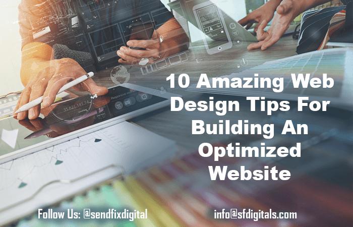 Amazing Web Design Tips for building optimized websites