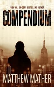 Compendium by Mathew Mather