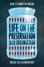 Life on the Preservation - Jack Skillingstead