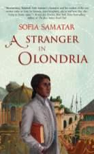 A Stranger in Olondria + Sofia Samatar