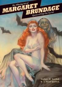 Margaret Brundage, The Alluring Art of Margaret Brundage - Stephen D. Korshak & J. David Spurlock