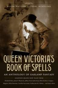 Queen Victoria's Book of Spells - Ellen Datlow & Terri Windling