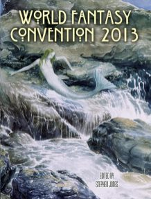 Flotsam Fantastique, The Souvenir Book of World Fantasy Convention 2013 - Stephen Jones