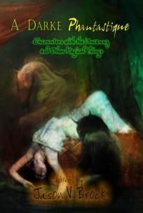 A Darke Phantastique - Jason V Brock