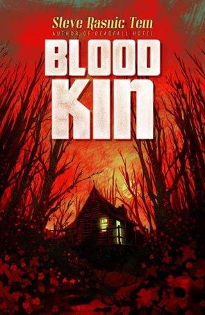 Blood Kin - Steve Rasnic Tem
