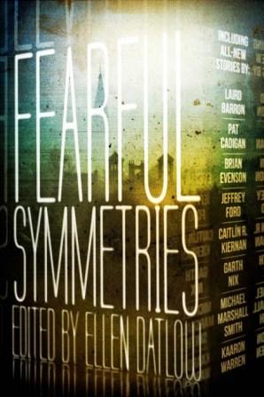 Fearful Symmetries - Ellen Datlow
