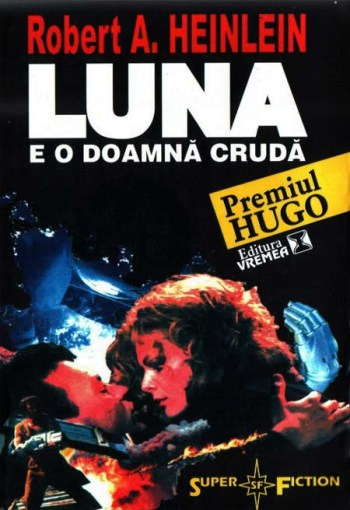 Luna e o doamna cruda - Robert A. Heinlein
