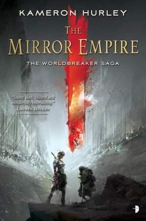 Mirror Empire - Kameron Hurley