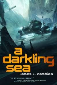 A Darkling Sea - James L. Cambias