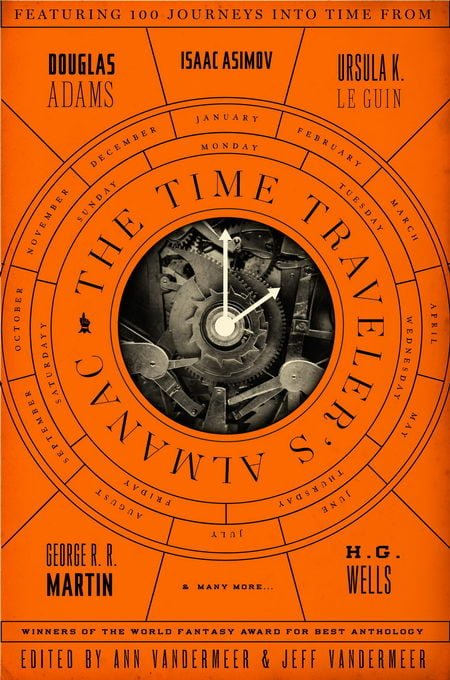The Time Traveler's Almanac, editori Ann VanderMeer & Jeff VanderMeer