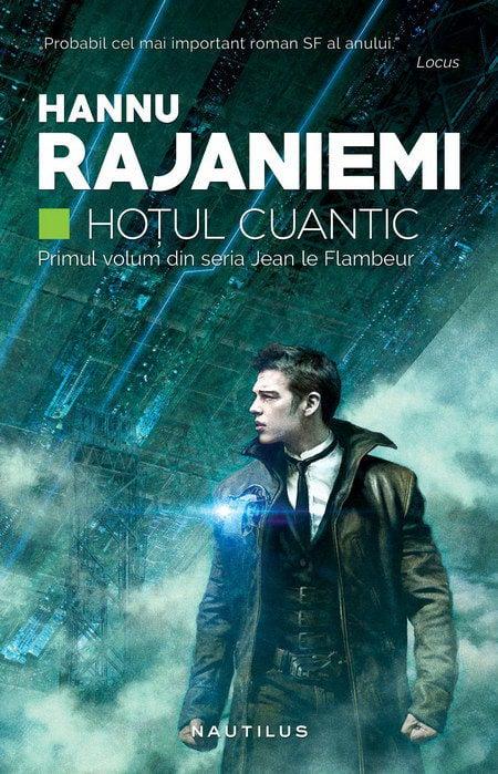 Hoțul cuantic - Hannu Rajaniemi