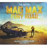 The Art of Mad Max Fury Road, by Abbie Bernstein cover pic