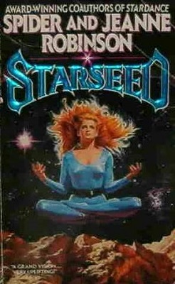 Starseed, by Spider Robinson, Jeanne Robinson