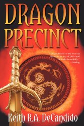 Dragon Precinct, by Keith R.A. DeCandido book cover